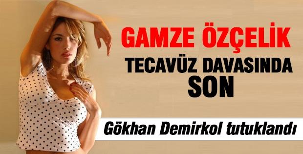 Tecavüz davasında son, Gökhan Demirkol tutuklandı