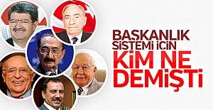 Merhum liderler başkanlık için ne demişti