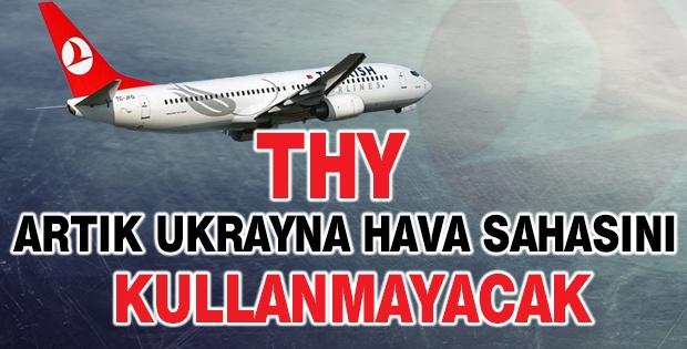 THY Ukrayna hava sahasını kullanmayacak