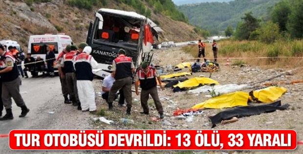 Tur Otobüsü Devrildi: 13 Ölü, 33 Yaralı