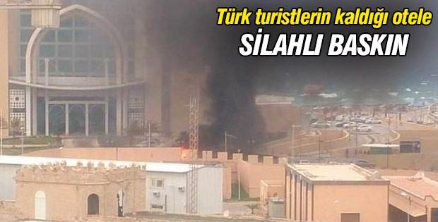 Türk turistlerin kaldığı otele silahlı baskın