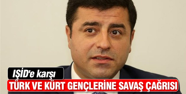 Türk ve Kürt gençlerine IŞİD'e karşı savaş çağrısı