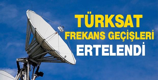 Türksat: Frekans geçişleri ertelendi