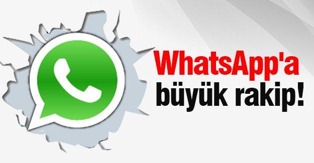 WhatsApp'a büyük rakip!
