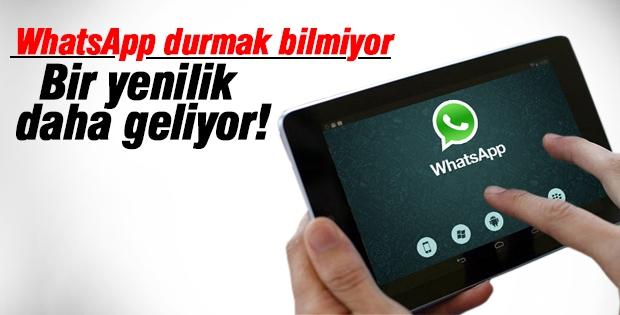 WhatsApp'a bir yenilik daha geliyor!