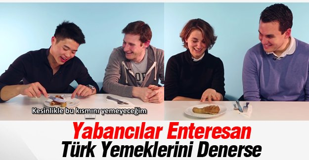 Yabancılar Enteresan Türk Yemeklerini Denerse: Şırdan