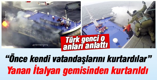 Yanan gemiden kurtarılan Türk genci o anları anlattı