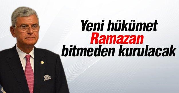 Yeni hükümet Ramazan bitmeden kurulacak