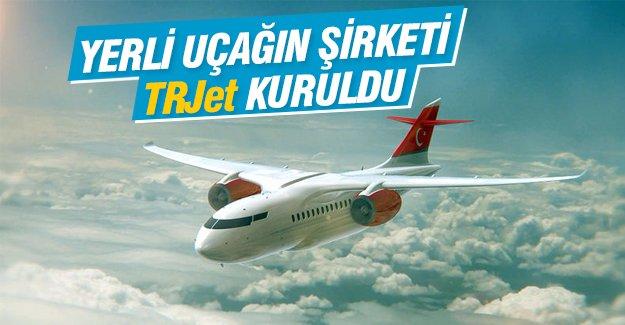 Yerli uçağın şirketi TR Jet kuruldu