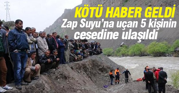 Zap Suyu'na uçan 5 kişinin cesedine ulaşıldı!