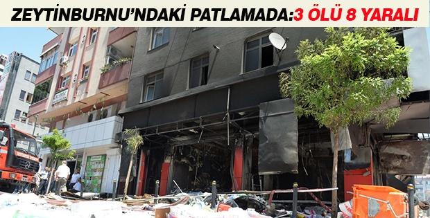 Zeytinburnu'ndaki Patlama: 3 Ölü, 8 Yaralı